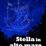 """Finalmente la riedizione di """"Stella in Alto Mare"""" di Guy de Larigaudie!"""